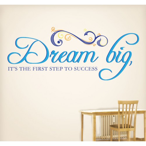 View Product Dream Big First Step To Success Wall Decal