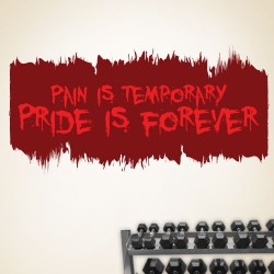 Pain Is Temporary Pride Is Forever Wall Decal