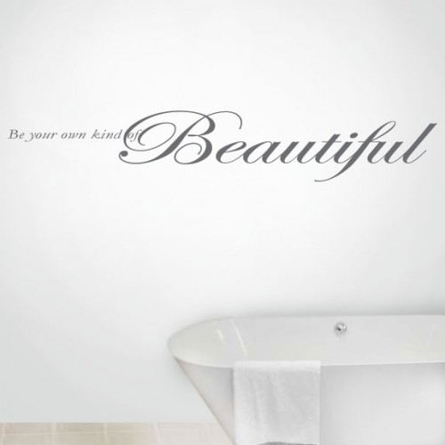 View Product Be Your Own Kind Of Wall Decal