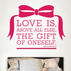 Love Is A Gift Wall Decal