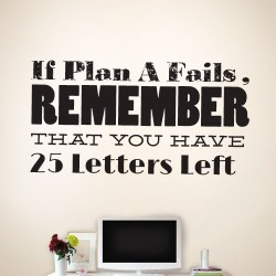 If Plan A Fails... Wall Decal