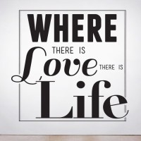 Where there is Love Wall Decal