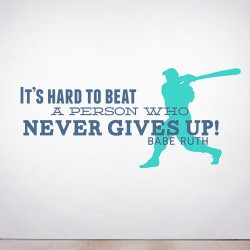 Never Gives Up Wall Decal