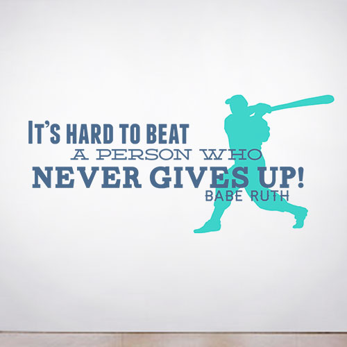 View Product Never Gives Up Wall Decal