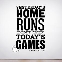 Yesterdays Home Runs Wall Decal