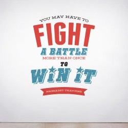 Fight your Battles Wall Decal