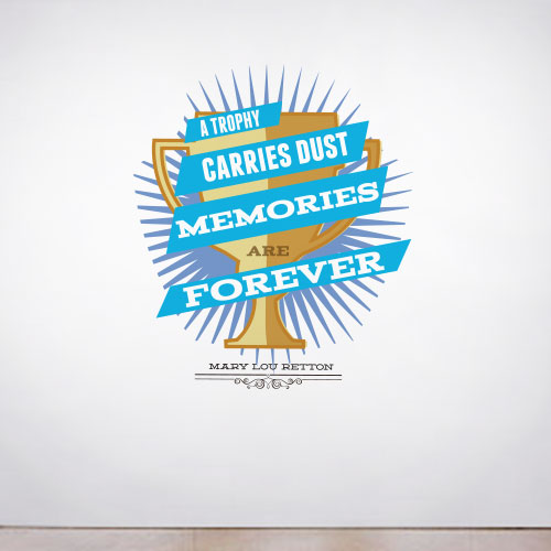 View Product A Trophy Gathers Dust Wall Decal