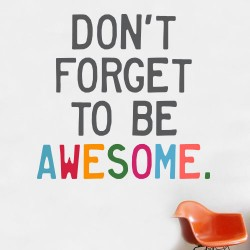 Be Awesome Wall Decal