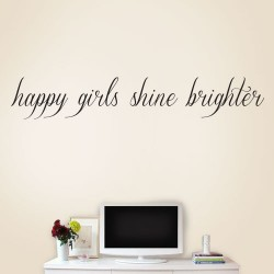 Happy Girls Shine Brighter Wall Decal