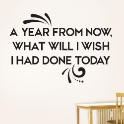 A Year From Now Wall Decal