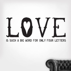 Love Is A Big Word Wall Decal