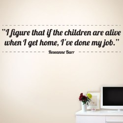 Ive Done My Job Wall Decal