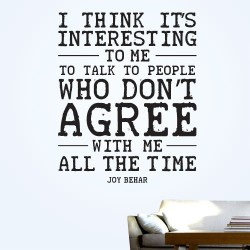 I Like People Who Dont Agree With Me Wall Decal
