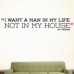 I Want A Man In My Life Wall Decal