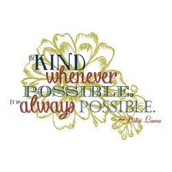 Be Kind Whenever Possible Wall Decal