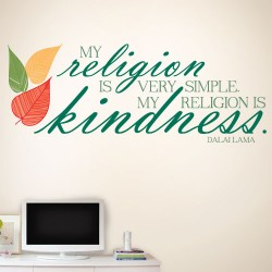 My religion is kindness Wall Decal