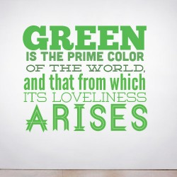 Green is the Primary Color Wall Decal