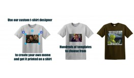 You can be as hilarious as your favorite meme with a custom meme shirt.